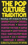 The Pop Culture Tradition: Readings with Analysis for Writing