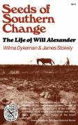 Seeds of Southern Change: The Life of Will Alexander