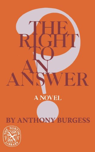 The Right to an Answer - Anthony Burgess
