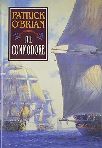 The Commodore (Vol. Book 17)  (Aubrey/Maturin Novels) - O'Brian, Patrick