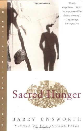 Sacred Hunger - Barry Unsworth
