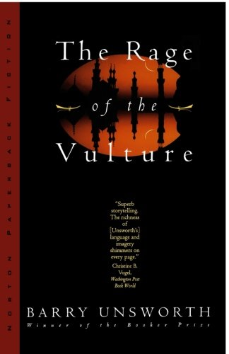 The Rage of the Vulture (Norton Paperback Fiction) - Barry Unsworth