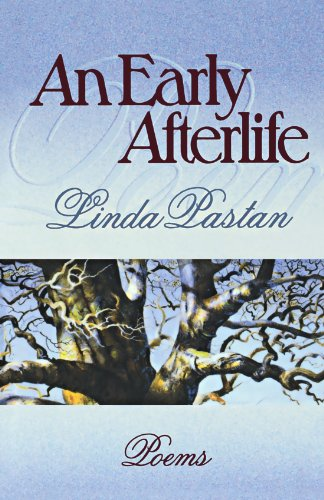 An Early Afterlife: Poems (Norton Paperback) - Linda Pastan