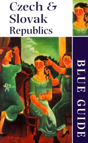 Blue Guide The Czech  &  Slovak Republics (Second Edition)  (Blue Guides) - Michael Jacobs