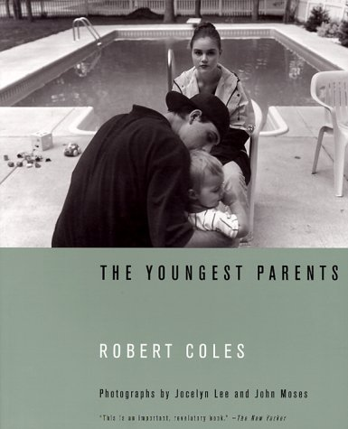 The Youngest Parents - Robert Coles