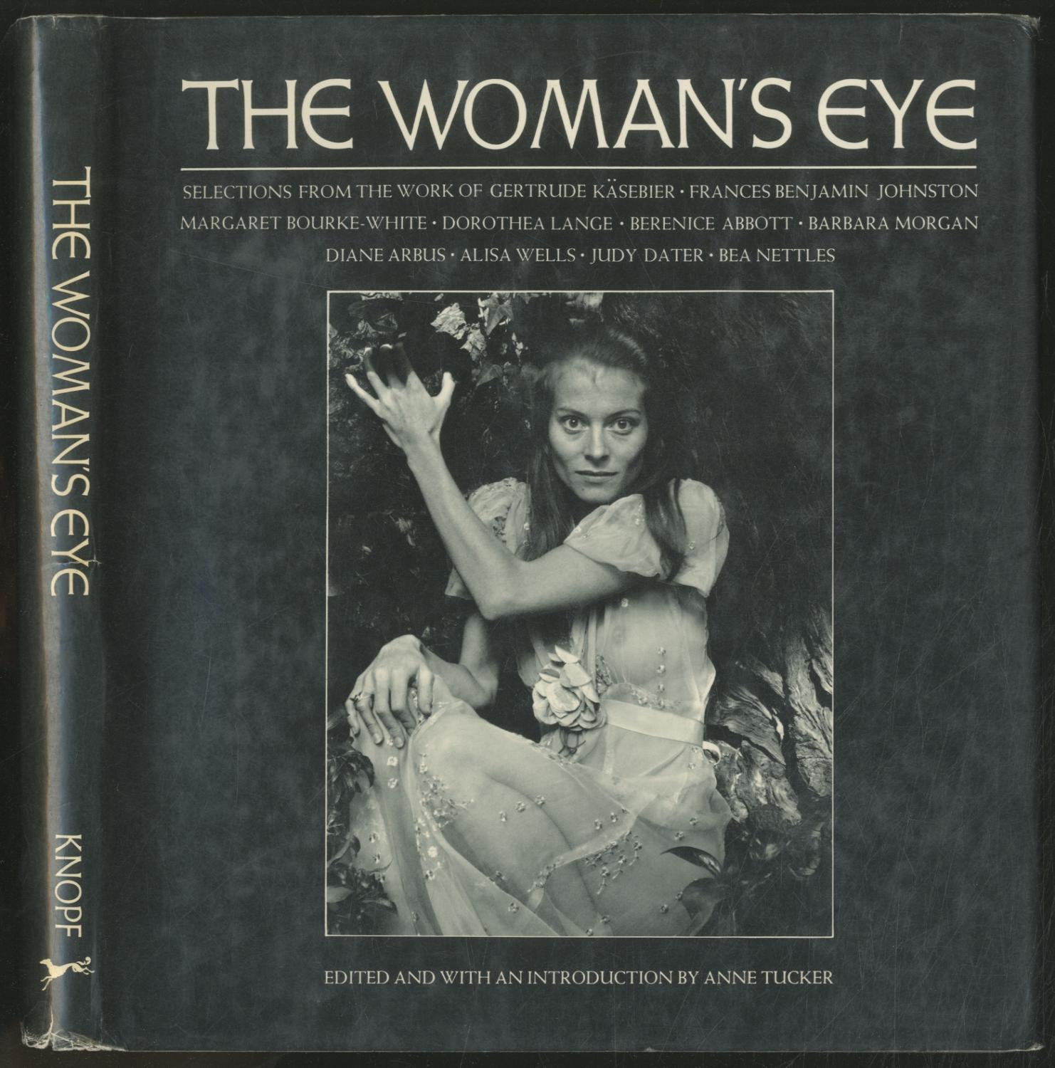 The Woman's Eye - TUCKER, Anne, edited and with an introduction by