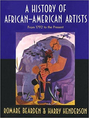 A history of African-American artists. from 1792 to the present. isbn 9780394570167 - BEARDEN ROMARE & HENDERSON HARRY.