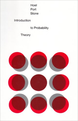 Introduction to Probability Theory - Paul G. Hoel; Sidney C. Port; Charles J. Stone