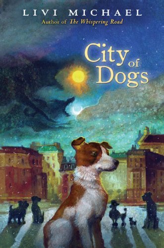 City of Dogs - Livi Michael