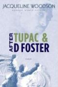 After Tupac and D Foster