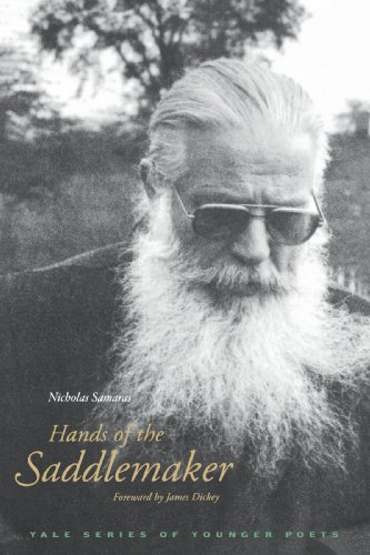 Hands of the Saddlemaker (Yale Series of Younger Poets) - Nicholas Samaras