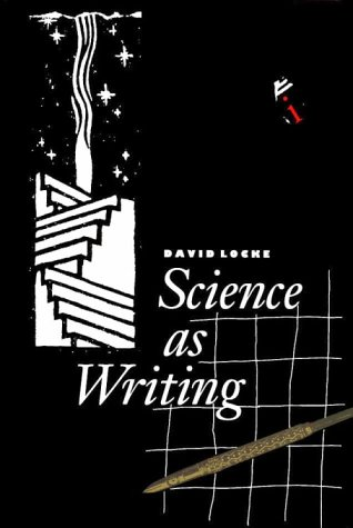 Science as Writing - David Locke