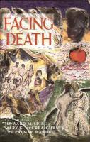 Facing Death: Where Culture, Religion, and Medicine Meet