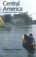 Central America: A Natural and Cultural History