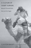 A Culture of Desert Survival: Bedouin Proverbs from Sinai and the Negev