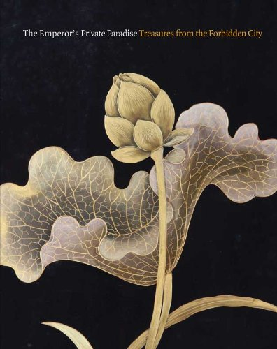 The Emperor's Private Paradise: Treasures from the Forbidden City (Peabody Essex Museum) - Nancy Berliner