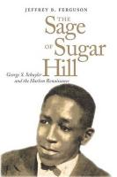The Sage of Sugar Hill: George S. Schuyler and the Harlem Renaissance