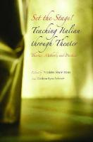 Set the Stage!: Teaching Italian Through Theater