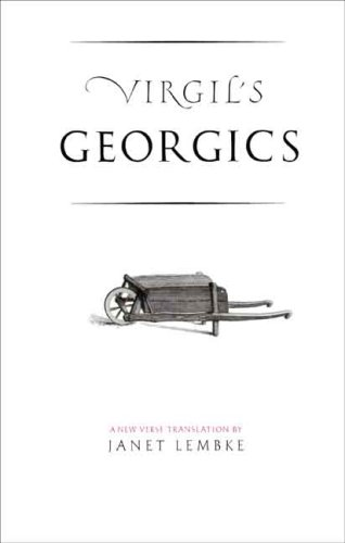 Virgil's Georgics (The Yale New Classics Series) - Virgil