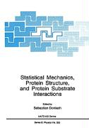 Statistical Mechanics, Protein Structure and Protein Substrate Interactions