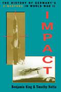 Impact: The History of Germany's V-Weapons in World War II