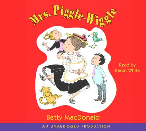 Mrs. Piggle-Wiggle - Betty MacDonald