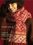 Inspired Fair Isle Knits: 20 Creative Designs Inspired by the Elements