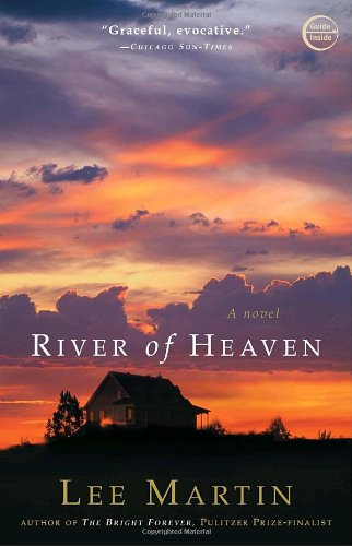 River of Heaven: A Novel - Lee Martin