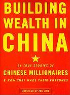 Building Wealth in China