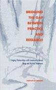 Bridging the Gap Between Practice and Research: Forging Partnerships with Community-Based Drug and Alcohol Treatment