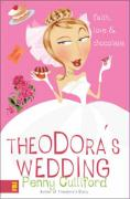 Theodora's Wedding: Faith, Love, and Chocolate