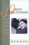 Great Sexpectations: Finding Lasting Intimacy in Your Marriage