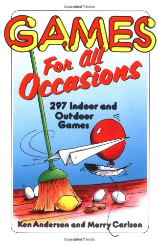 Games for All Occasions - Ken Anderson; Morry Carlson