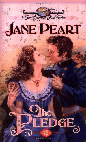 The Pledge (The American Quilt Series #2) - Jane Peart