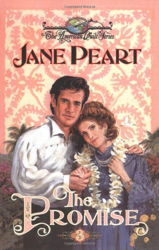 The Promise (American Quilt) - Jane Peart