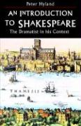 An Introduction to Shakespeare: The Dramatist in His Context
