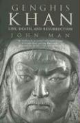 Genghis Khan: Life, Death, and Resurrection
