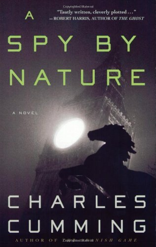 A Spy by Nature: A Novel (Alec Milius) - Charles Cumming