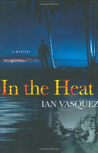 In the Heat - Ian Vasquez
