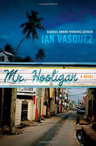 Mr. Hooligan - Ian Vasquez