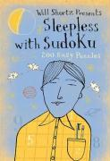 Will Shortz Presents Sleepless with Sudoku: 100 Wordless Crossword Puzzles