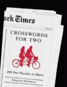 The New York Times Crosswords for Two: 200 Fun Puzzles to Share