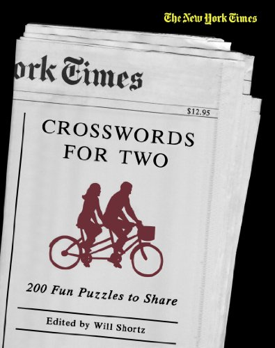 The New York Times Crosswords for Two: 200 Fun Puzzles to Share (New York Times Crossword Book) - The New York Times
