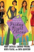 Friday Night Chicas: Sexy Stories from La Noche