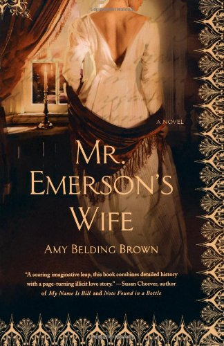 Mr. Emerson's Wife - Amy Belding Brown