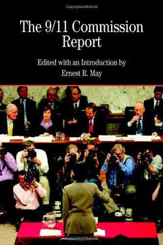 The 9/11 Commission Report with Related Documents (Bedford Cultural Editions Series) - Ernest R. May