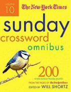 The New York Times Sunday Crossword Omnibus, Volume 10: 200 World Famous Sunday Puzzles from the Pages of the New York Times