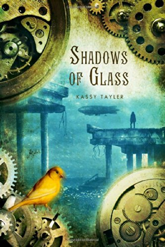 Shadows of Glass - Kassy Tayler