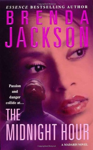 The Midnight Hour: A Madaris Novel (Madaris Family Novels) - Jackson, Brenda