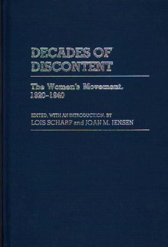 Decades of Discontent: The Women's Movement, 1920-1940 (Contributions in Medical History,) - Joan Jensen; Lois Scharf